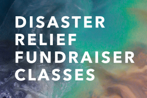 Disaster Relief Fundraiser Classes
