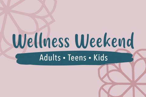 Wellness Weekend Tout