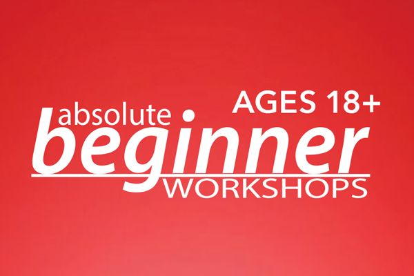 Absolute Beginner Workshops