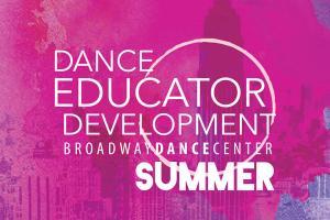 Dance Educator Development SUMMER