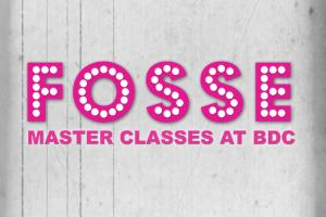 Fosse Master Classes Tout