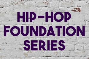 Hip-Hop Foundation Series